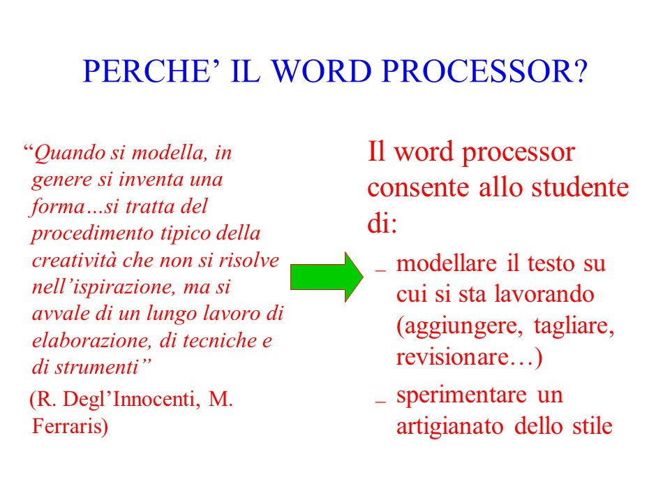 PERCHE' IL WORD PROCESSOR