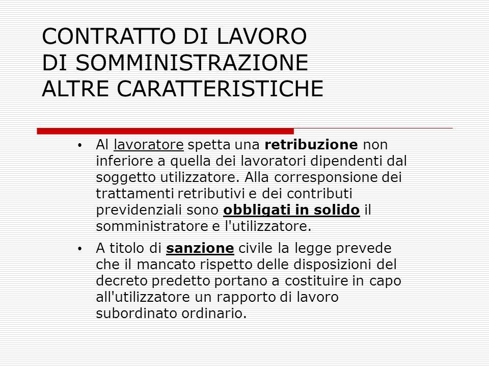 CONTRATTO DI LAVORO DI SOMMINISTRAZIONE ALTRE CARATTERISTICHE