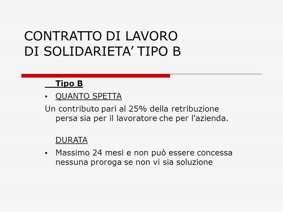 CONTRATTO DI LAVORO DI SOLIDARIETA' TIPO B