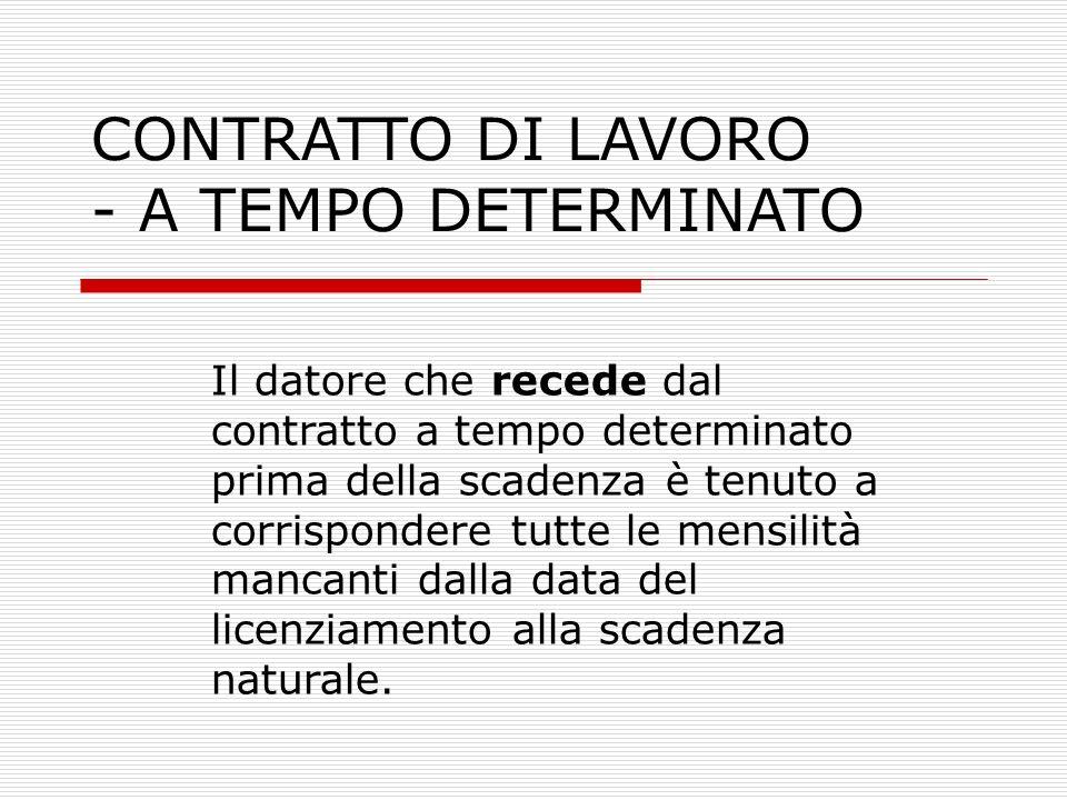 CONTRATTO DI LAVORO - A TEMPO DETERMINATO