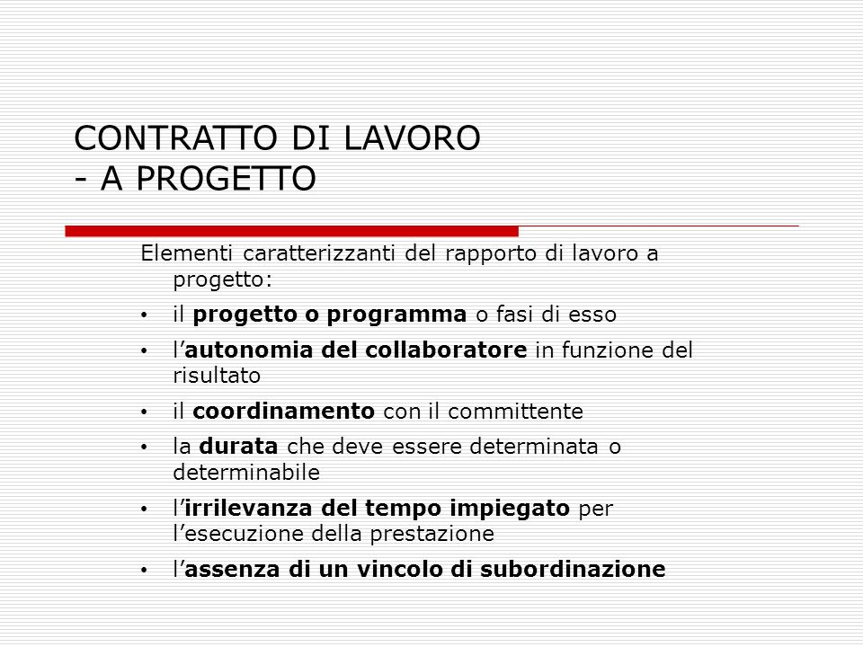 CONTRATTO DI LAVORO - A PROGETTO