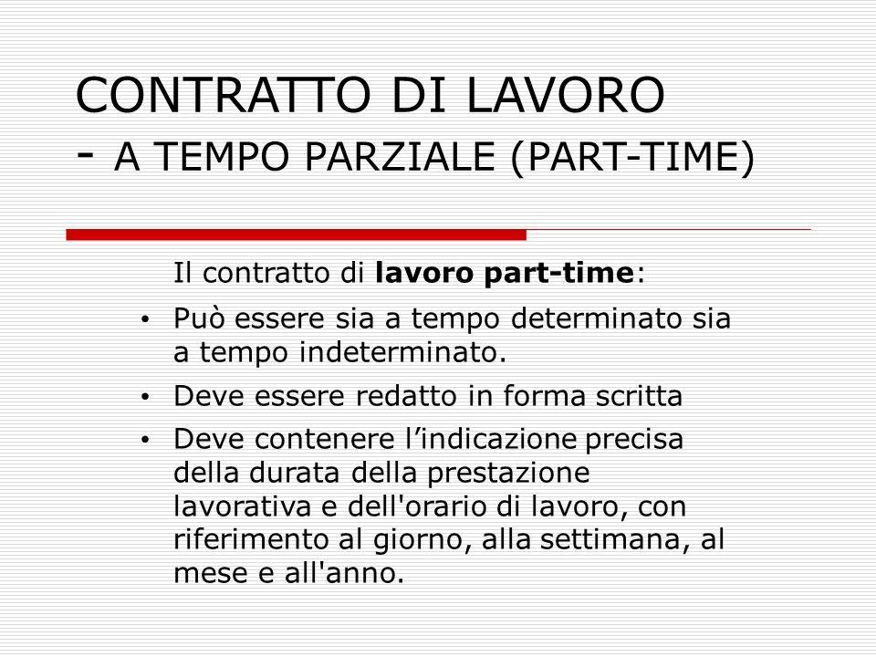 CONTRATTO DI LAVORO - A TEMPO PARZIALE (PART-TIME)