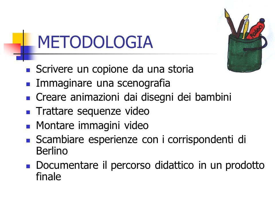 METODOLOGIA Scrivere un copione da una storia