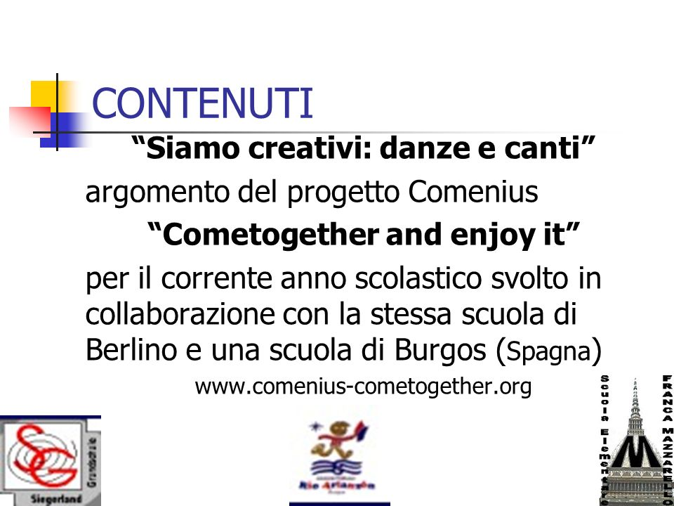 CONTENUTI Siamo creativi: danze e canti