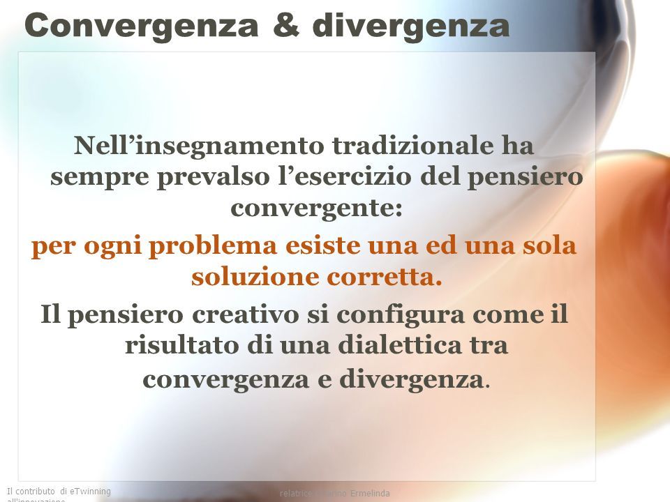 Convergenza & divergenza