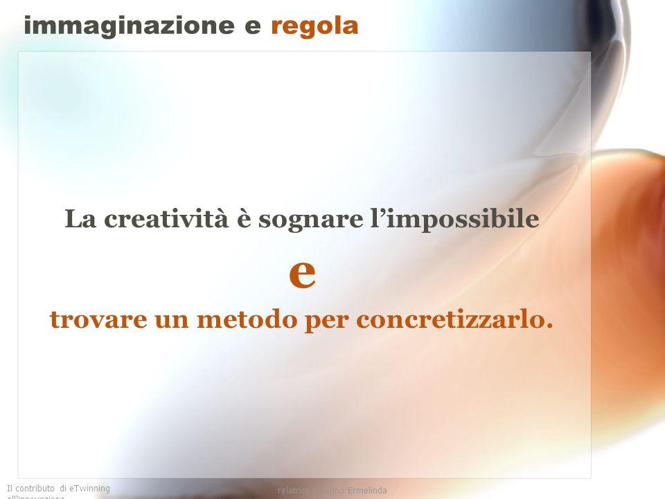 immaginazione e regola