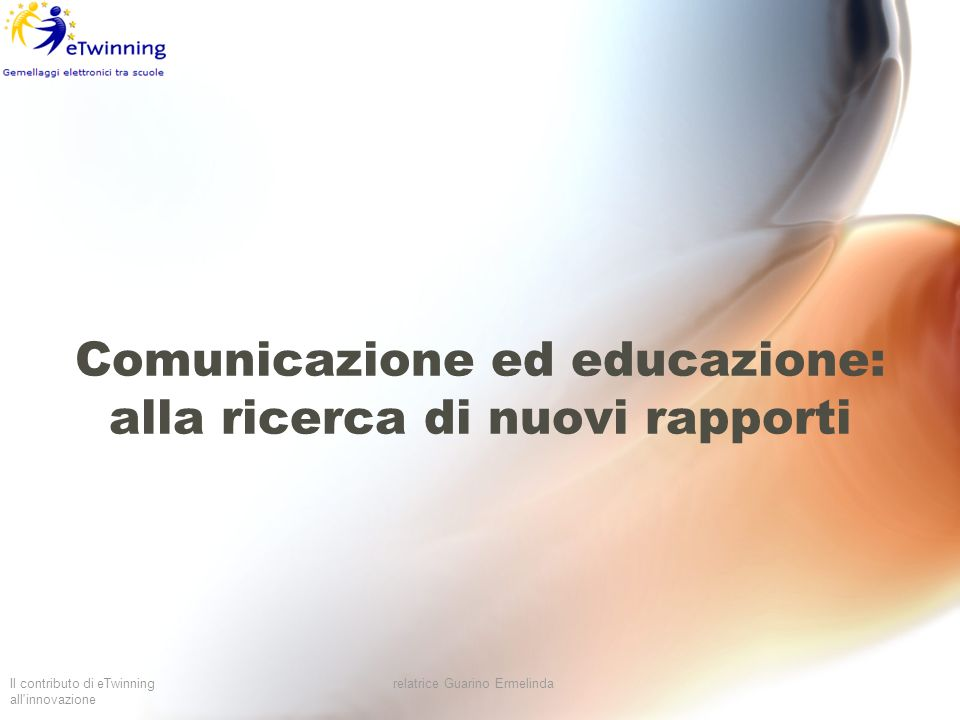 Comunicazione ed educazione: alla ricerca di nuovi rapporti