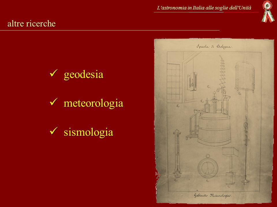 geodesia meteorologia sismologia altre ricerche