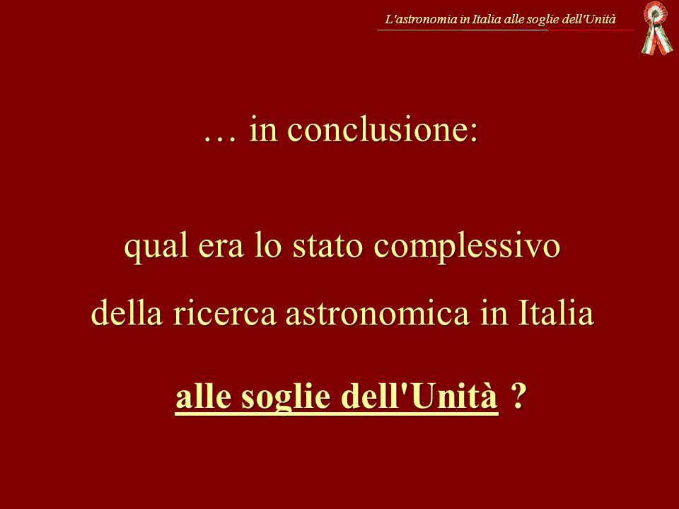 qual era lo stato complessivo della ricerca astronomica in Italia