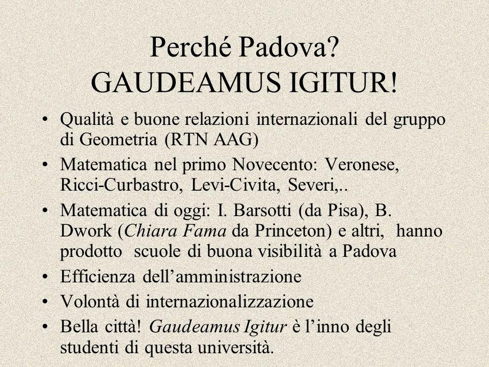 Perché Padova GAUDEAMUS IGITUR!