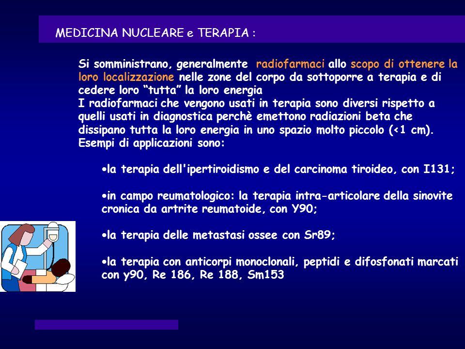 MEDICINA NUCLEARE e TERAPIA :