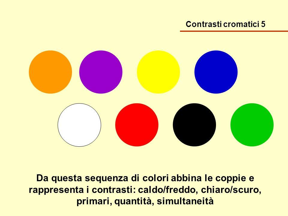 Contrasti cromatici 5
