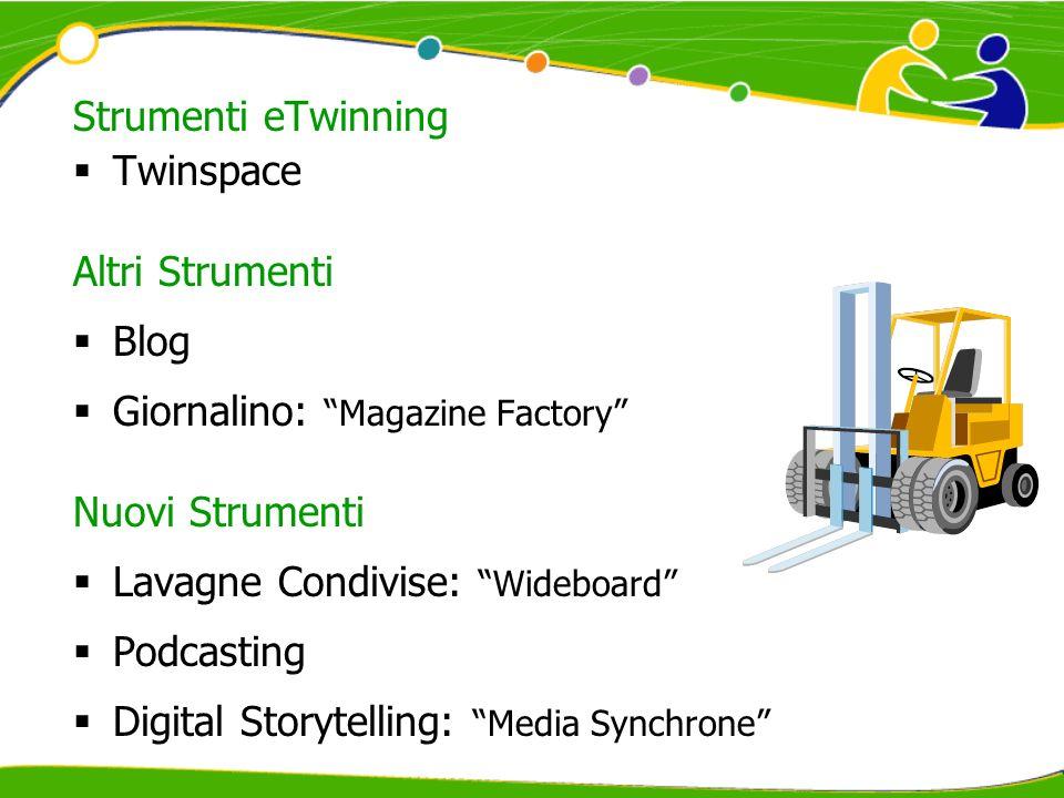Strumenti eTwinning Twinspace. Altri Strumenti. Blog. Giornalino: Magazine Factory Nuovi Strumenti.