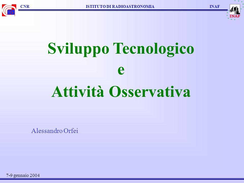 Sviluppo Tecnologico e Attività Osservativa