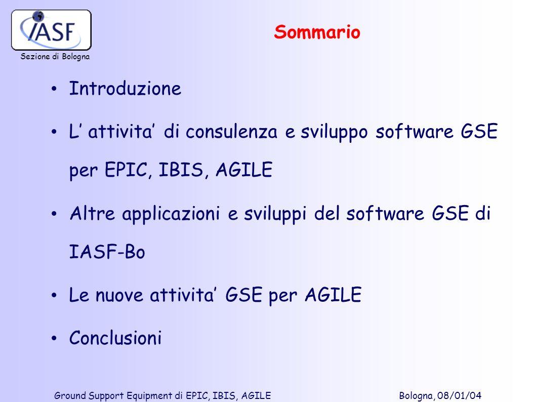 Sommario Introduzione. L' attivita' di consulenza e sviluppo software GSE per EPIC, IBIS, AGILE.