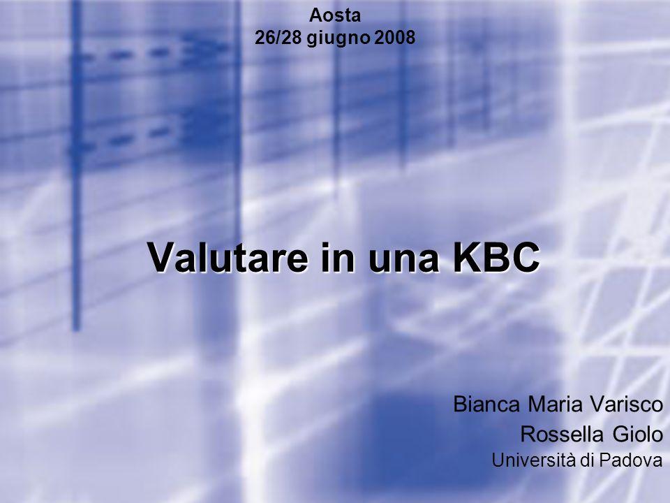 Bianca Maria Varisco Rossella Giolo Università di Padova