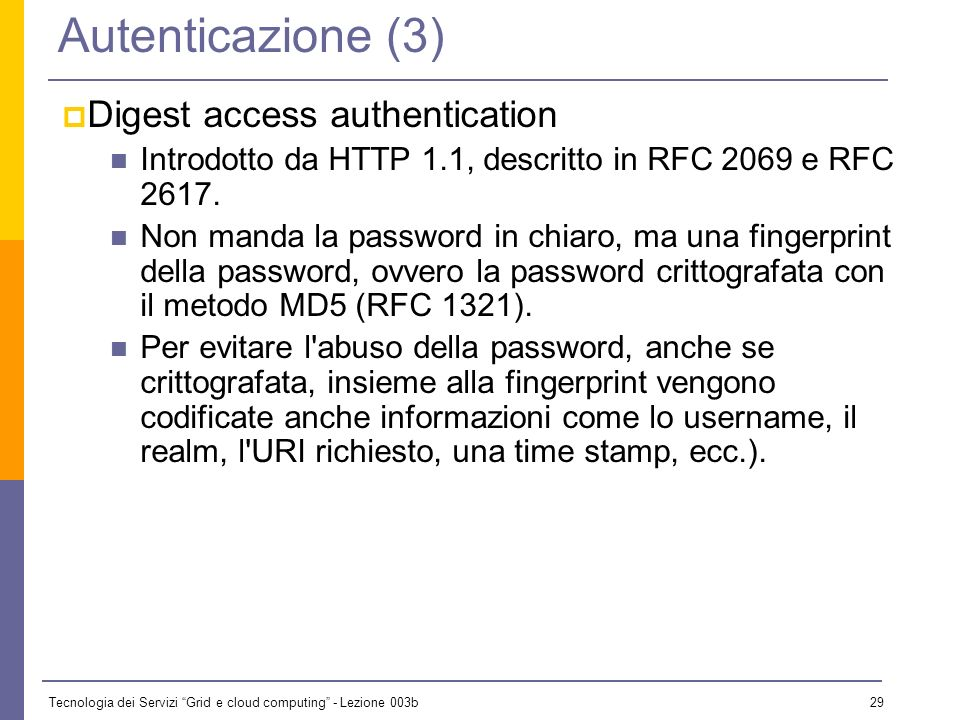Autenticazione (3) Digest access authentication