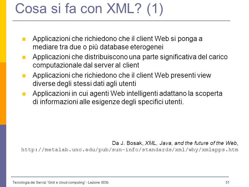 Cosa si fa con XML (1) Applicazioni che richiedono che il client Web si ponga a mediare tra due o più database eterogenei.