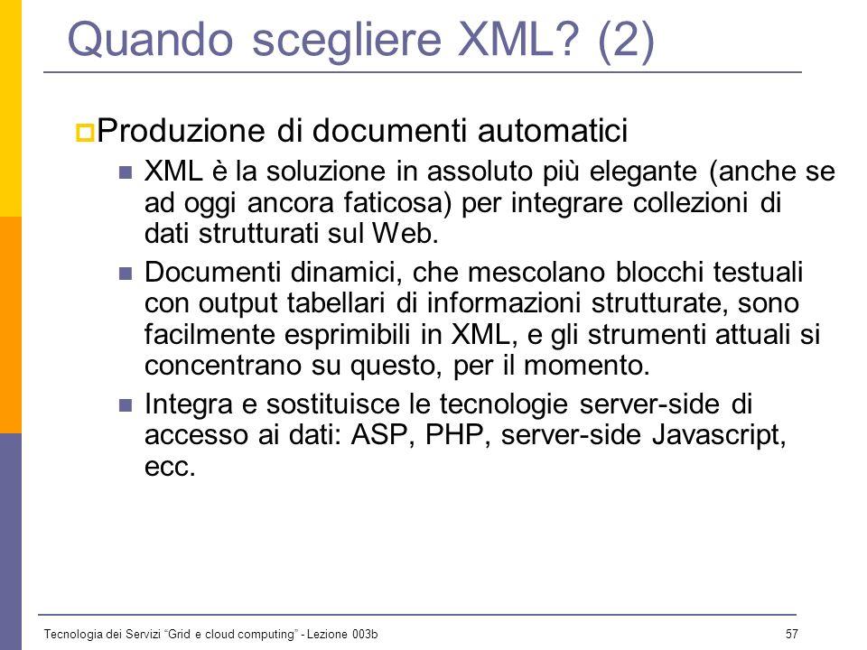 Quando scegliere XML (2)