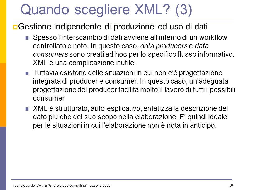Quando scegliere XML (3)