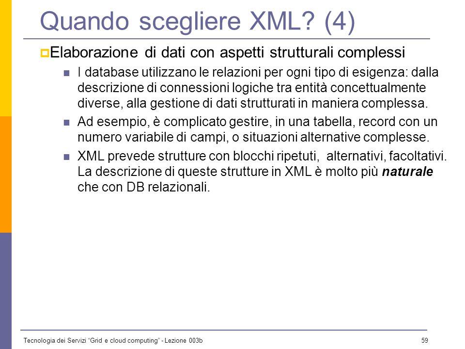Quando scegliere XML (4)