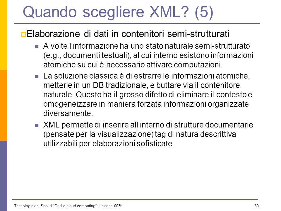 Quando scegliere XML (5)