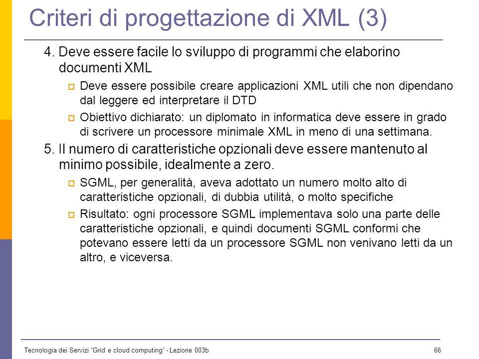 Criteri di progettazione di XML (3)