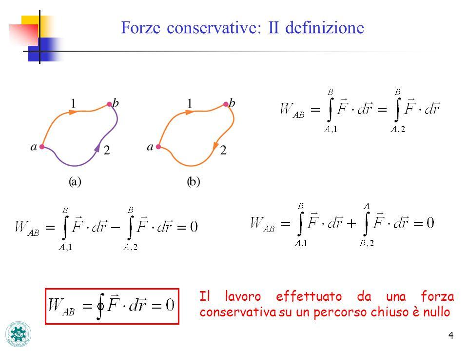 Forze conservative: II definizione