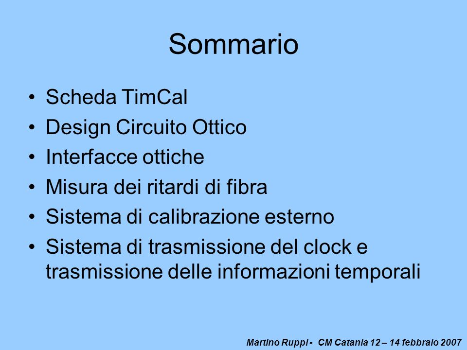 Sommario Scheda TimCal Design Circuito Ottico Interfacce ottiche