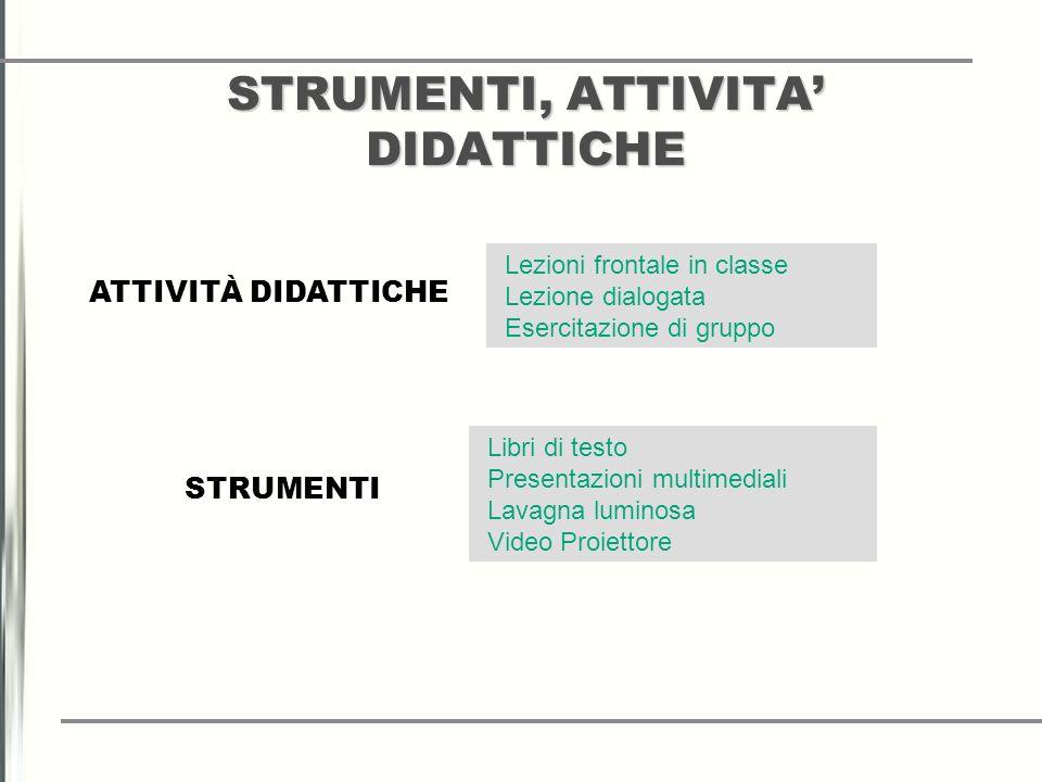 STRUMENTI, ATTIVITA' DIDATTICHE
