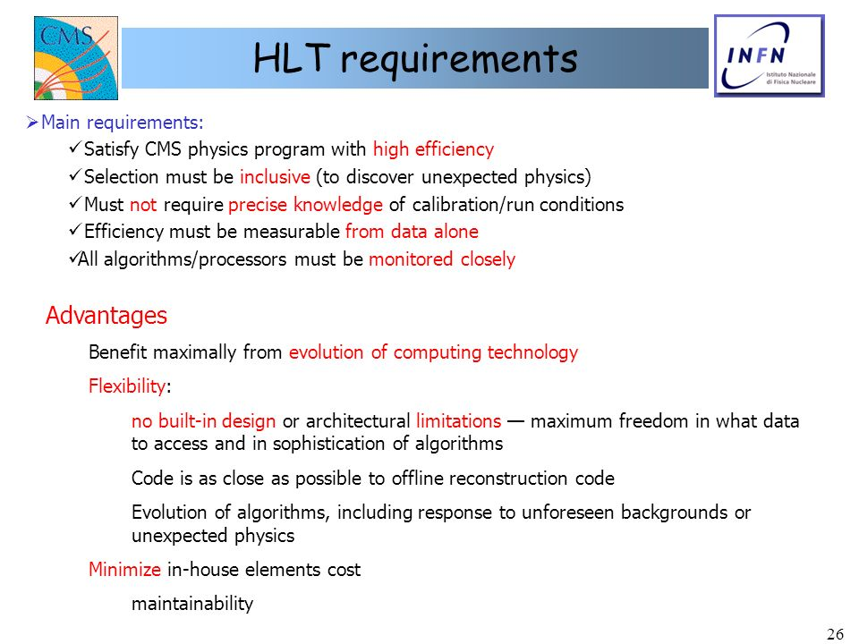 HLT requirements Advantages Main requirements: