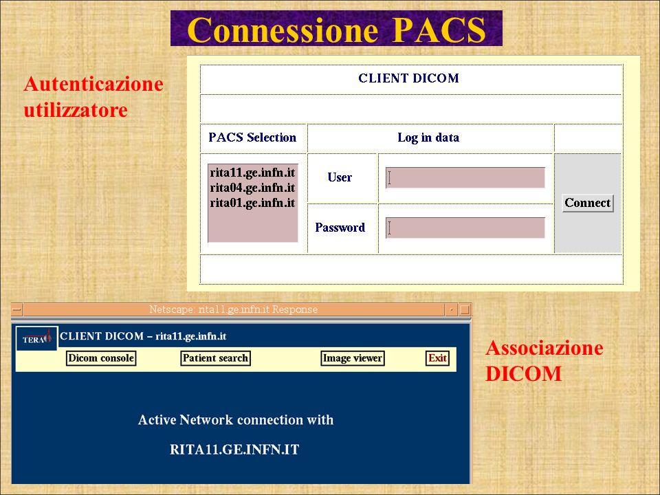 Connessione PACS Autenticazione utilizzatore AssociazioneDICOM