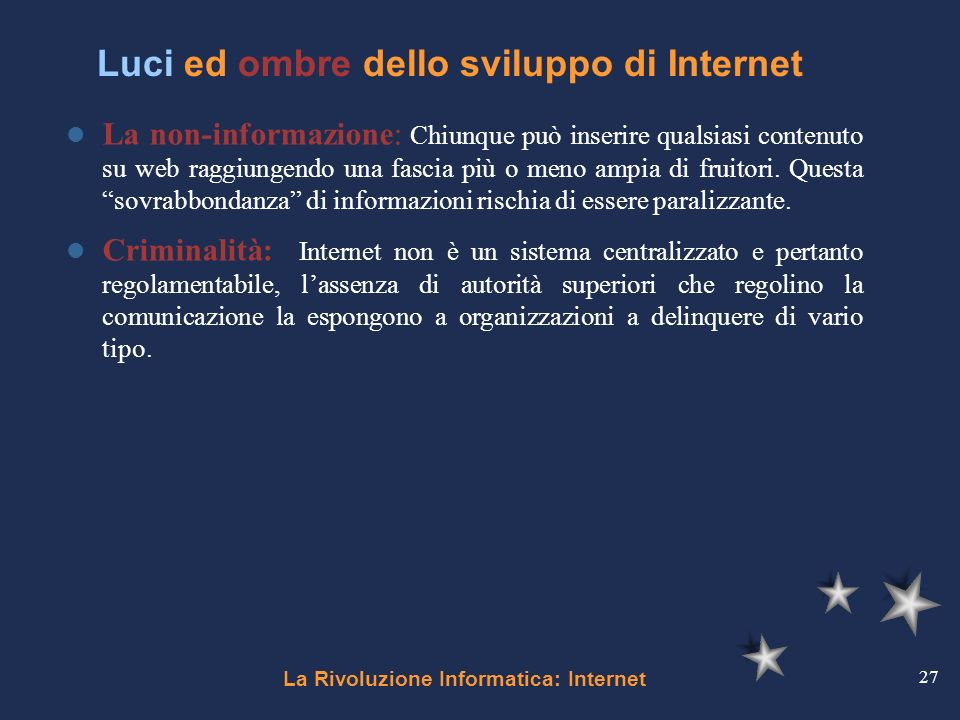 Luci ed ombre dello sviluppo di Internet