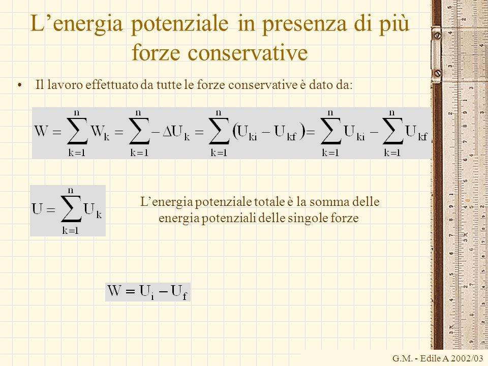 L'energia potenziale in presenza di più forze conservative