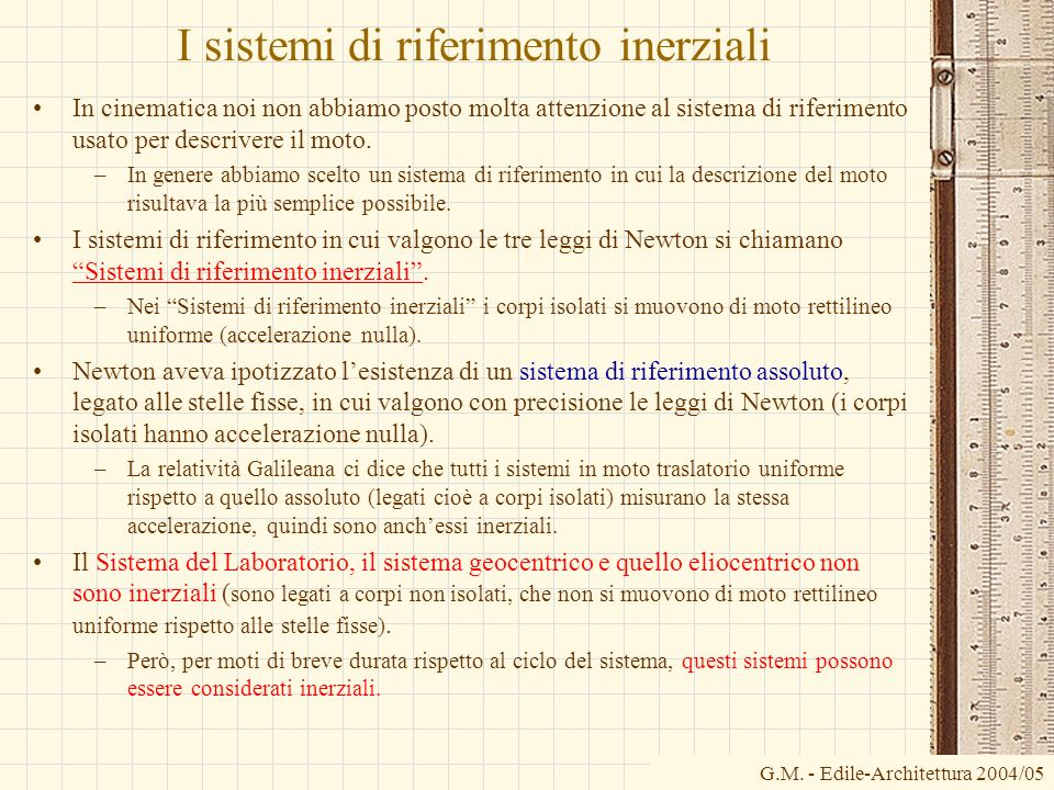 I sistemi di riferimento inerziali