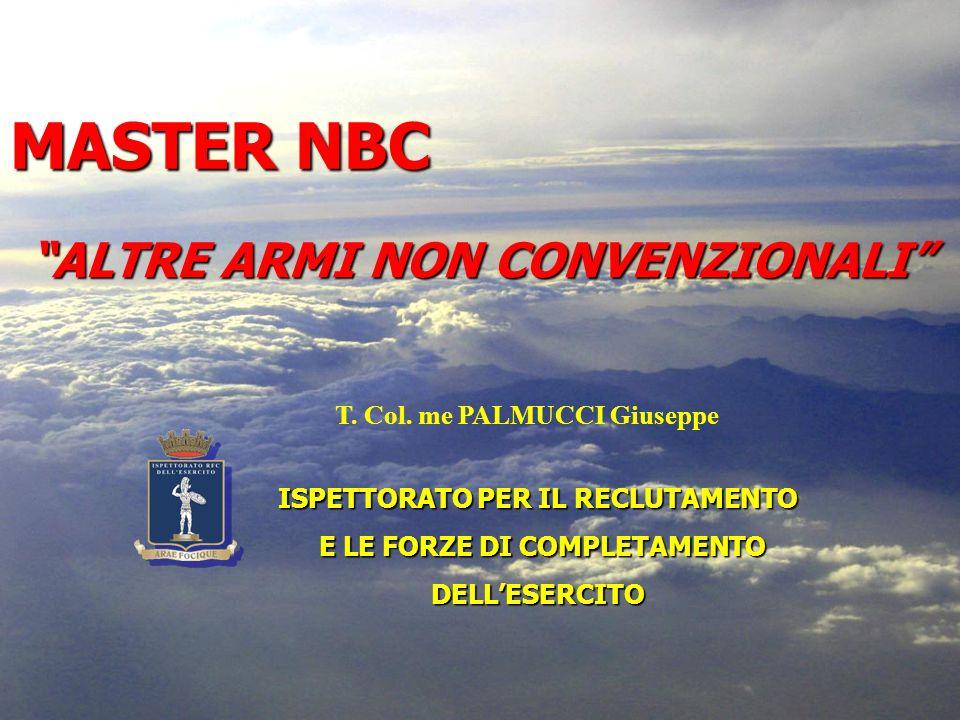 MASTER NBC ALTRE ARMI NON CONVENZIONALI T. Col. me PALMUCCI Giuseppe