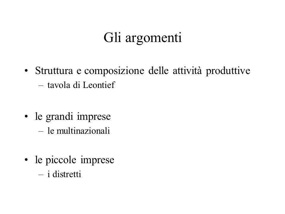 Gli argomenti Struttura e composizione delle attività produttive