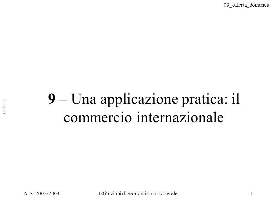 9 – Una applicazione pratica: il commercio internazionale