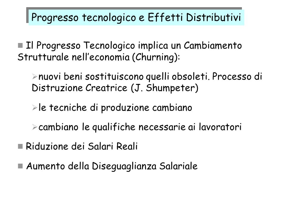 Progresso tecnologico e Effetti Distributivi