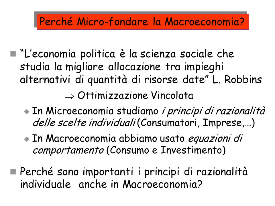 Perché Micro-fondare la Macroeconomia