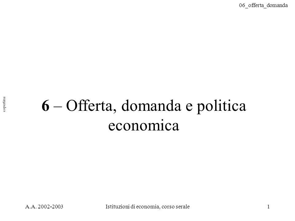 6 – Offerta, domanda e politica economica