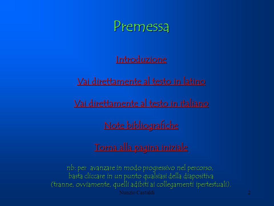 Premessa Introduzione Vai direttamente al testo in latino