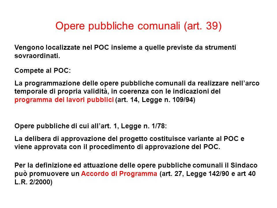 Opere pubbliche comunali (art. 39)