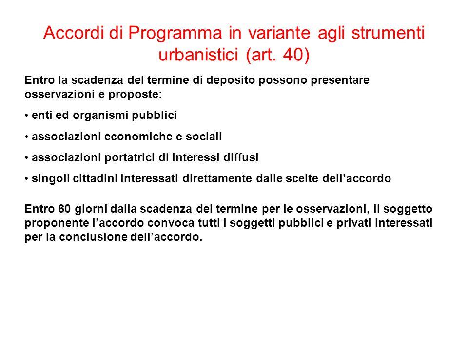 Accordi di Programma in variante agli strumenti urbanistici (art. 40)