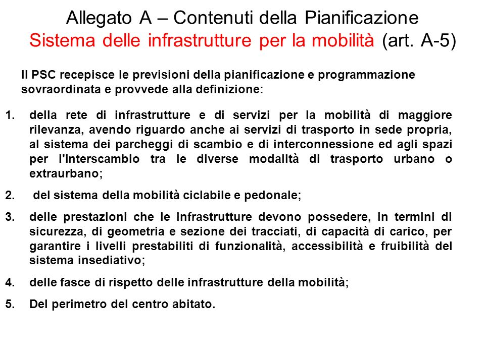 Allegato A – Contenuti della Pianificazione Sistema delle infrastrutture per la mobilità (art. A-5)