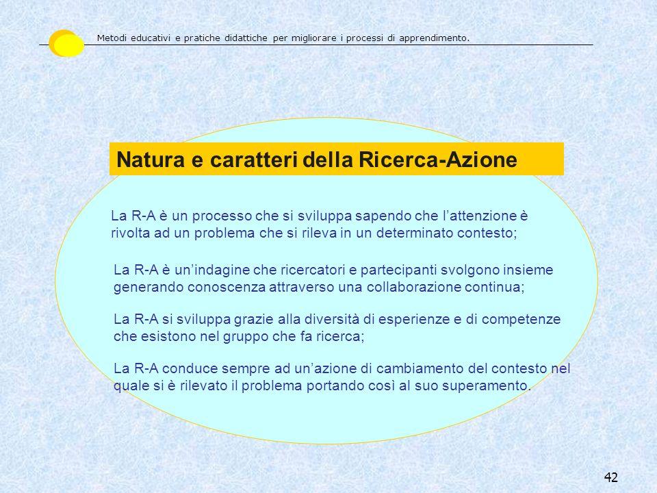 Natura e caratteri della Ricerca-Azione