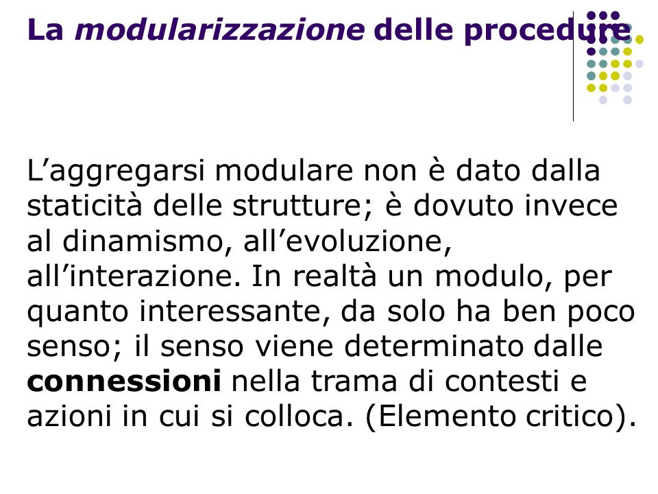 La modularizzazione delle procedure