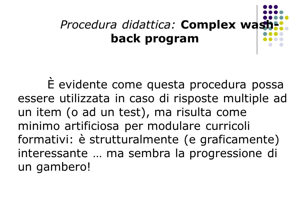 Procedura didattica: Complex wash-back program