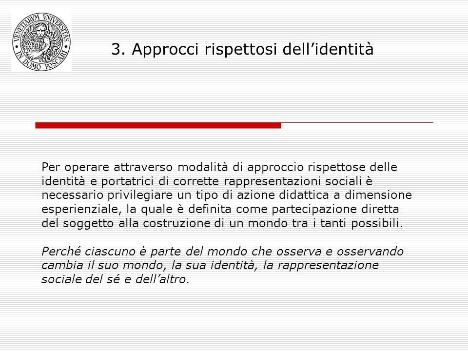 3. Approcci rispettosi dell'identità
