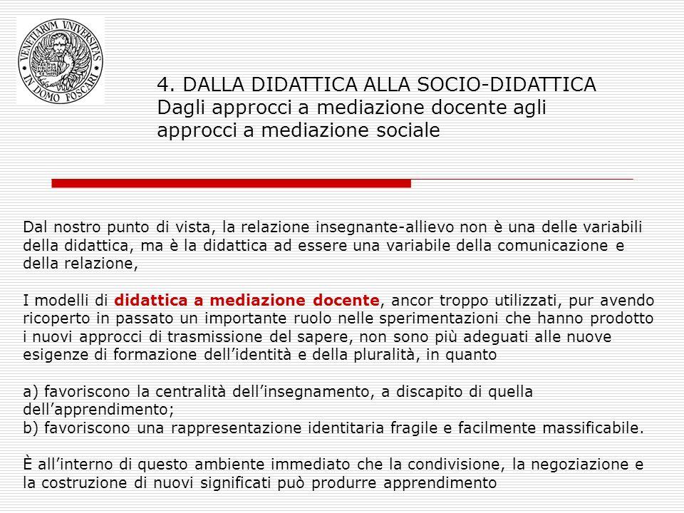 4. DALLA DIDATTICA ALLA SOCIO-DIDATTICA